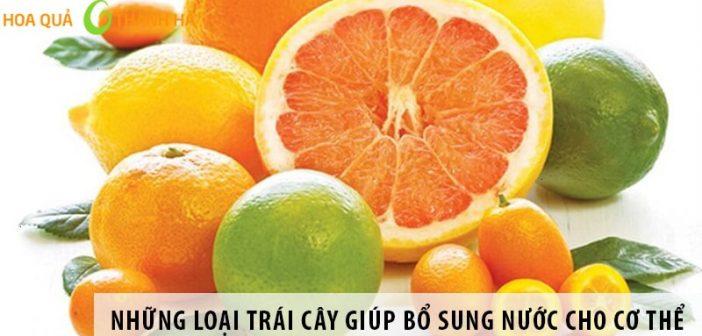 Những loại trái cây giúp bổ sung nước cho cơ thể hiệu quả
