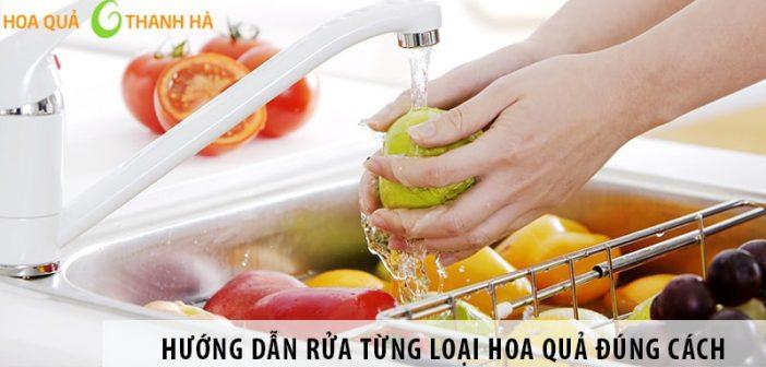 Hướng dẫn rửa từng loại hoa quả đúng cách