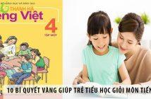 10 bí quyết vàng giúp trẻ tiểu học giỏi môn Tiếng Việt