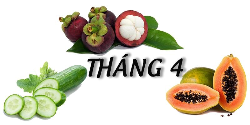 Tháng 4 mùa trái cây gì? Lợi ích sức khỏe của từng loại quả? 2