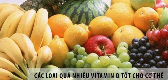 Các loại quả nhiều vitamin d tốt cho cơ thể