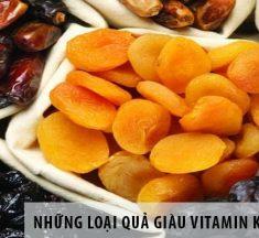 Top những loại hoa quả giàu Vitamin K nhất bạn nên biết