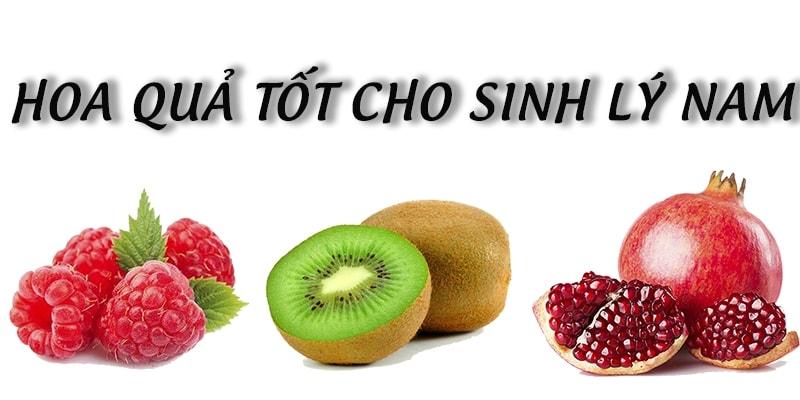 Những loại hoa quả tốt cho sinh lý nam