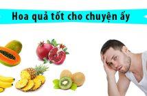 Bật mí những loại hoa quả tốt cho chuyện ấy của nam giới
