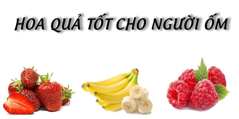 Những loại hoa quả tốt cho người ốm giúp hồi phục sức khỏe 9