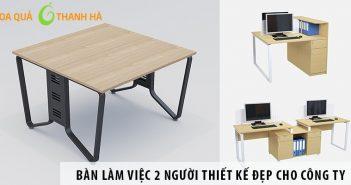 Các mẫu bàn làm việc 2 người thiết kế đẹp cho công ty