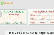 Xưởng in tem kiểm kê tài sản giá rẻ tại quận Thanh Xuân